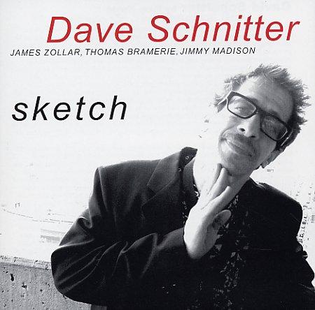 Dave Schnitter: Dave Schnitter: Sketch