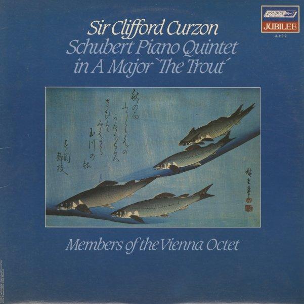 Piano Quintet In A Major Op 114 (Trout) – Clifford Curzon/Willi  Boskovsky/Gunther Beitenbach/Nikolaus Hubner/Johann Krump