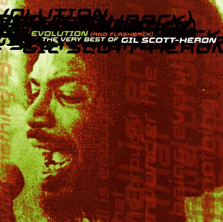 Gil Scott Heron Evolution Amp Flashback The Very Best Of