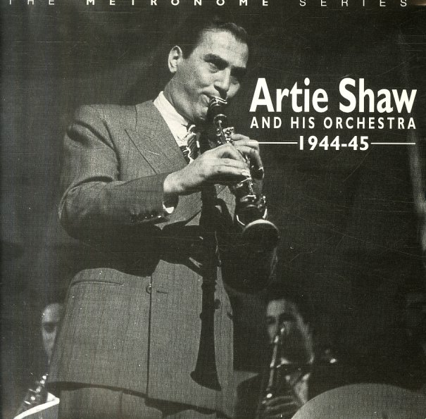 artie shaw artie shaw his orchestra 1944 to 1945 3cd set cd dusty groove is chicago 39 s. Black Bedroom Furniture Sets. Home Design Ideas