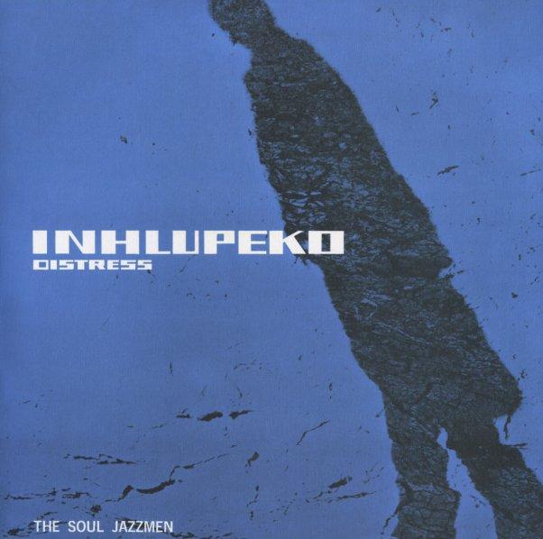 Soul Jazzmen : Inhlupeko (Distress) (LP, Vinyl record album