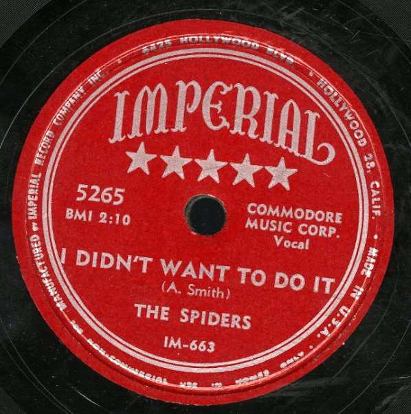 Spiders : I Didn't Want To Do It/You're The One (78 RPM