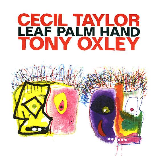 Cecil Taylor / Tony Oxley - Looking Corona