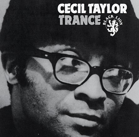 Cecil Taylor Trance Cd Dusty Groove Is Chicago S