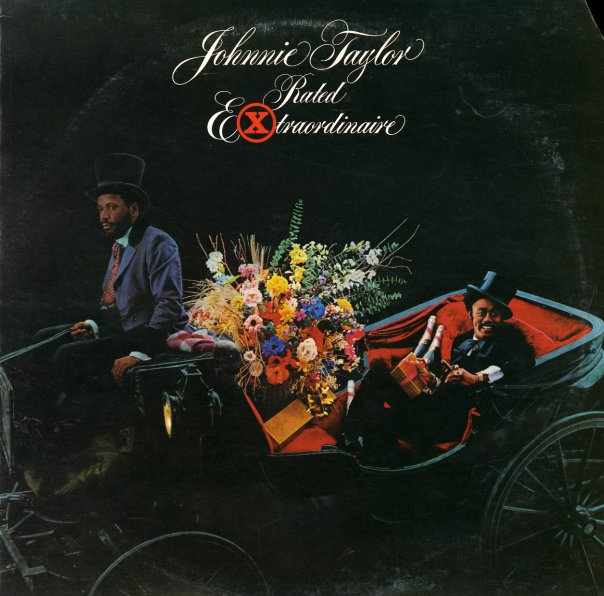 Johnnie Taylor - Friday Night - Steal Away