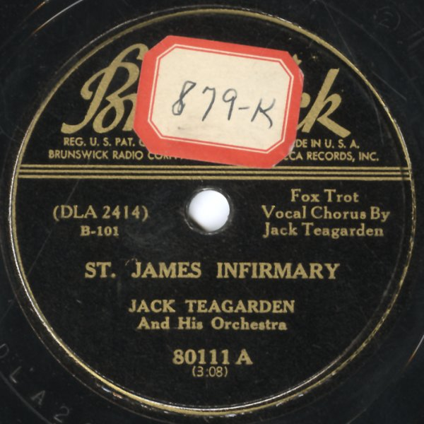 Jack Teagarden : St James Infrimary/What Did I Do To Be So