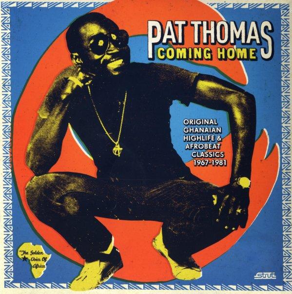 Pat Thomas : Coming Home – Original Ghanaian Highlife & Afrobeat