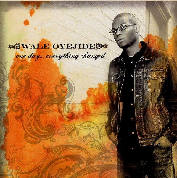 Wale Oyejide - One Day... Everything Changed, The Instrumentals