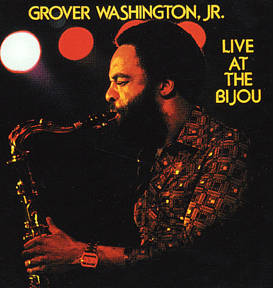 Grover Washington Jr Live At The Bijou Lp Vinyl Record