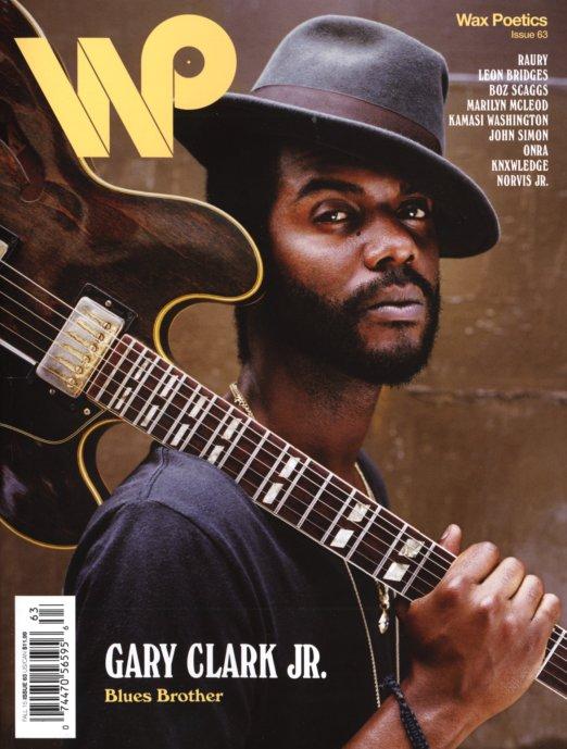 Wax Poetics Issue 63 Gary Clark Jr Raury Autumn
