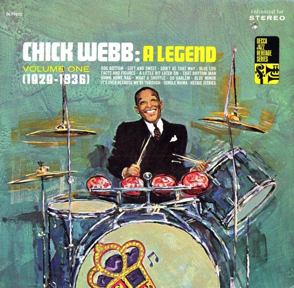 Chick Webb Chick Webb A Legend Vol 1 1929 To 1936