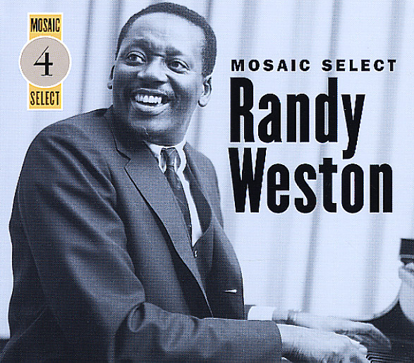 Randy Weston: Mosaic Select 4