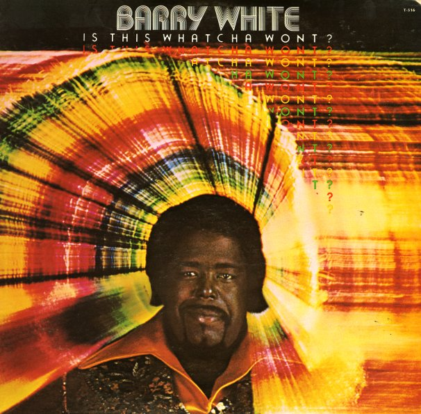 Barry White Is This Whatcha Wont Lp Vinyl Record