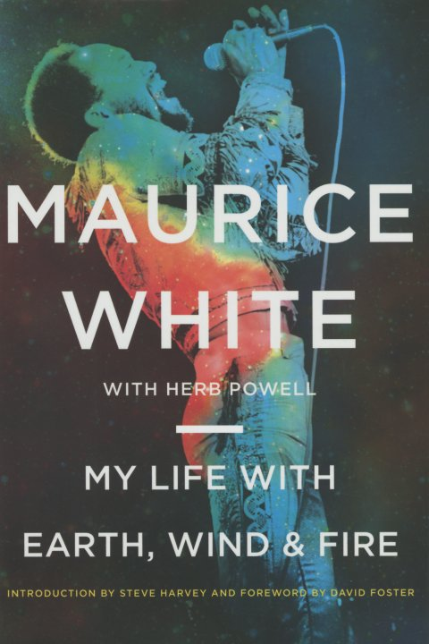 Maurice White With Herb Powell My Life With Earth Wind