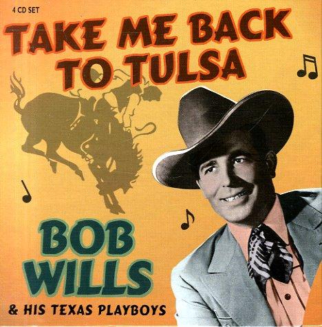 Bob Wills Bob Wills Amp His Texas Playboys Take Me Back