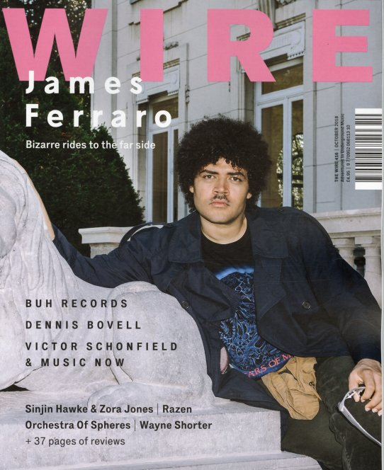 Wire : Issue 416 – October 2018 (Magazine) -- Dusty Groove is