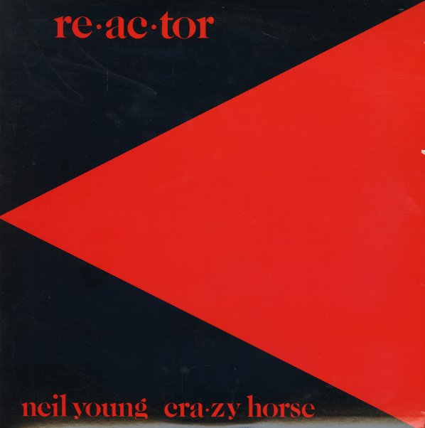 Neil Young & Crazy Horse : Reactor (LP, Vinyl record album ...
