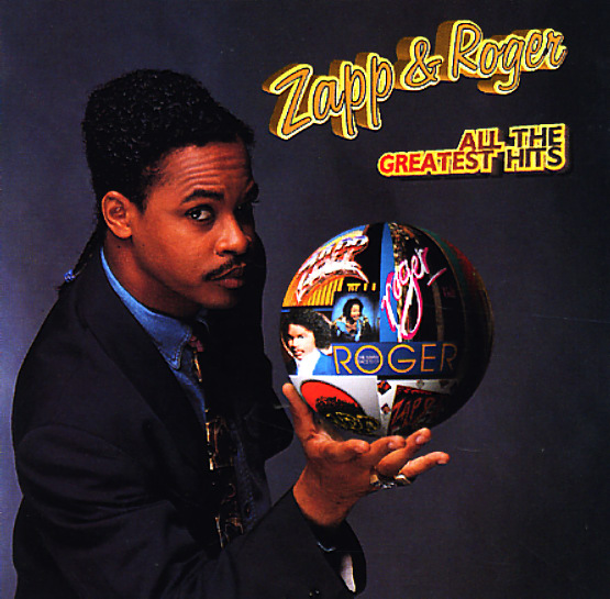 Zapp Amp Roger All The Greatest Hits Cd Dusty Groove