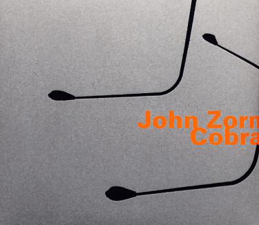 Qu'écoutez-vous en ce moment ? - Page 5 Zorn_john~~_cobra~~~~_101b