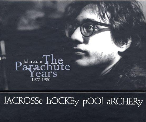 John Zorn Parachute Years 1977 To 1980 Lacrosse