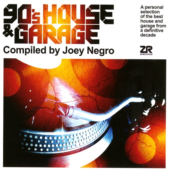 Various 90s house garage compiled by joey negro for 90s house music albums