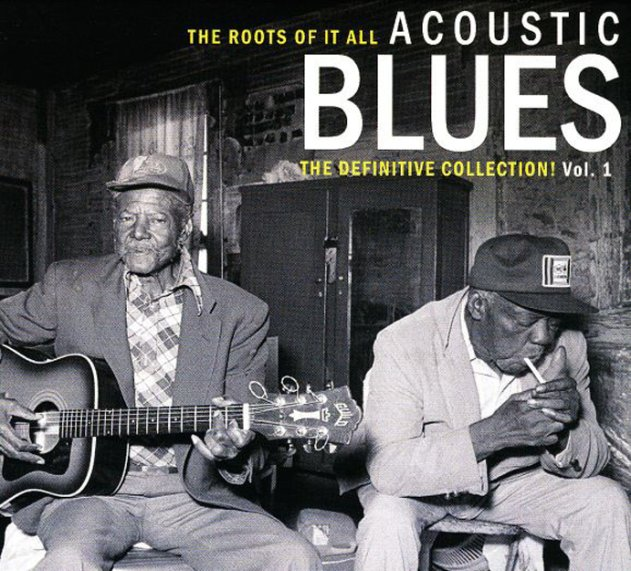 various acoustic blues � the roots of it all � the