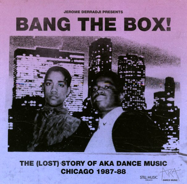 Various bang the box the lost story of aka dance music for 1988 dance hits