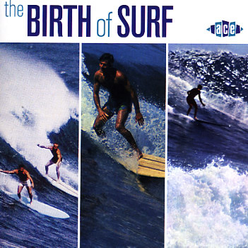 Various Birth Of Surf Cd Dusty Groove Is Chicago S