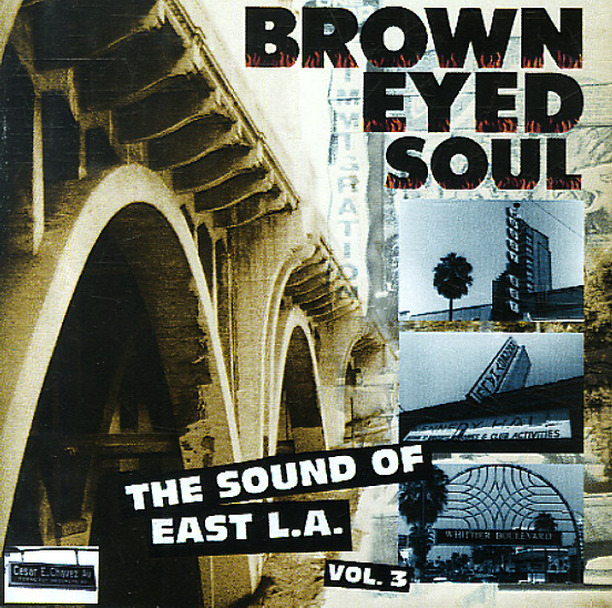 Various Brown Eyed Soul The Sound Of East La Vol 3 Cd