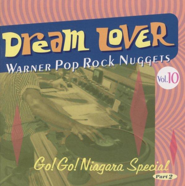 Warner Pop Rock Nuggets Volume 10 - Dream Lover - Go Go Niagra Special Part  2