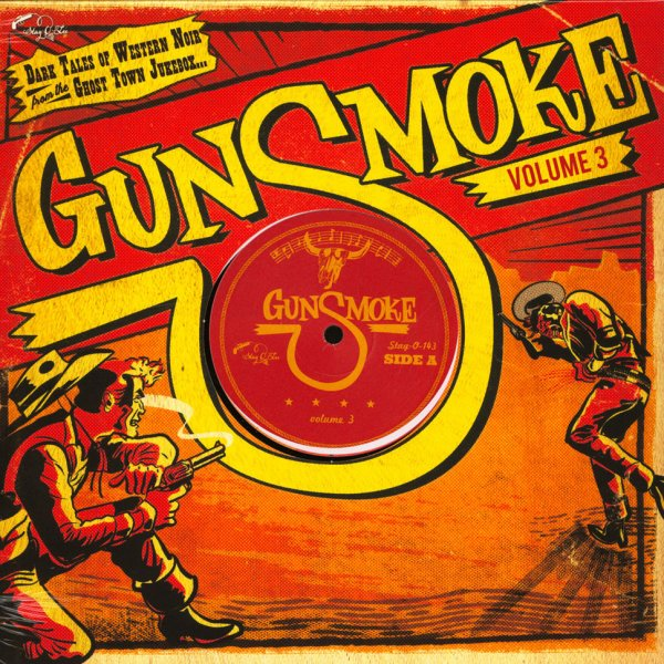Gunsmoke Vol 3 - Dark Tales Of Western Noir From A Ghost Town Jukebox (10  inch vinyl)