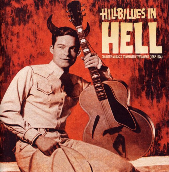Various Hillbillies In Hell Country Music S Tormented