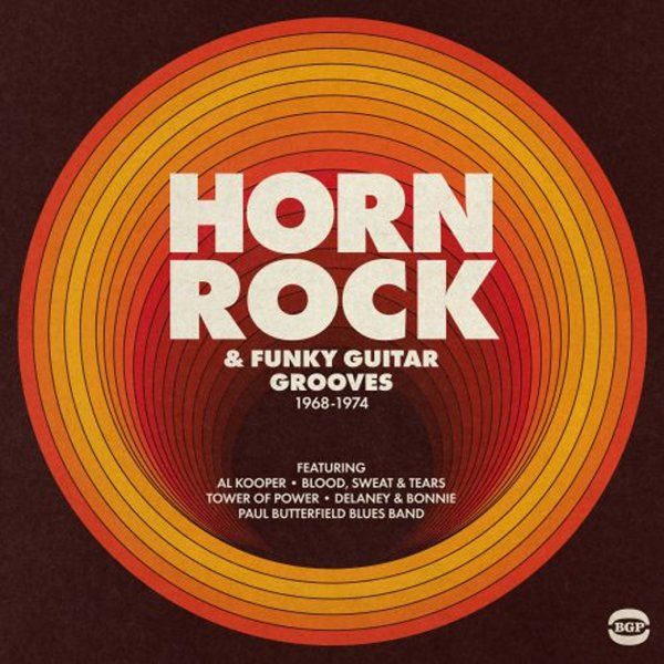 Horn Rock & Funky Guitar Grooves 1968 to 1974