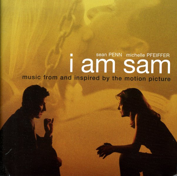 Various : I Am Sam – Music From & Inspired By The Motion ... I Am Sam Soundtrack