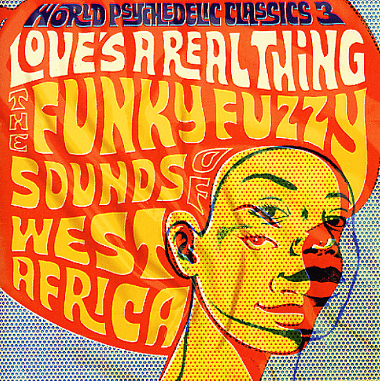 Various World Psychedelic Classics 3 Love S A Real