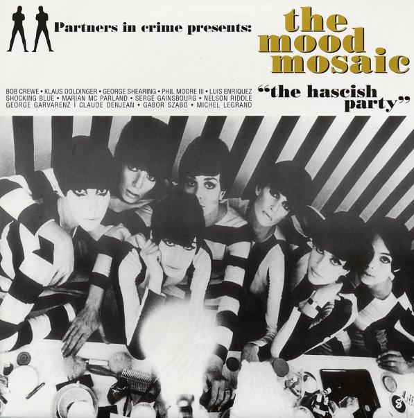 Baixar The Mood Mosaic Vol. 1- The Hascish Party