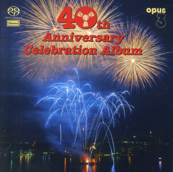 Various : Opus 3 – 40th Anniversary Celebration Album ...