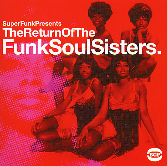 Various Return Of Funk Soul Sisters Presented By