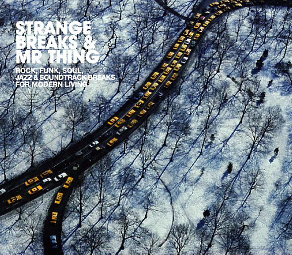 Various Strange Breaks Mr Thing Rock Funk Soul Jazz
