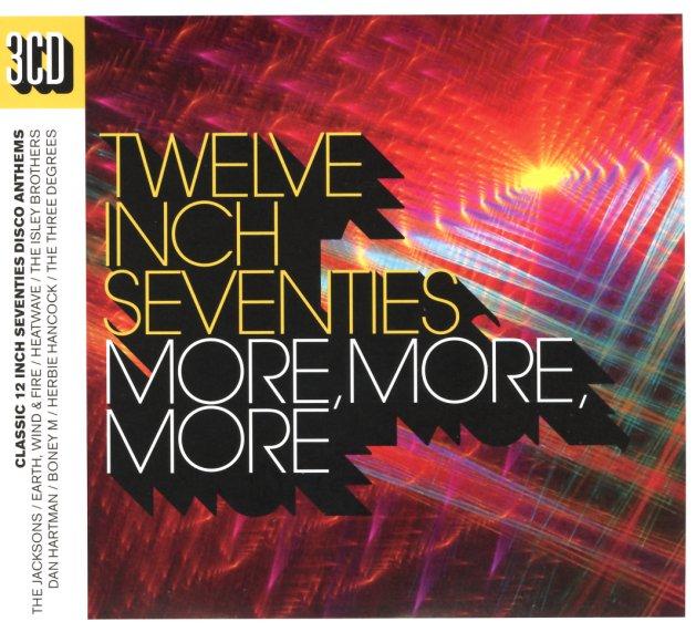 Various : Twelve Inch 70s – More More More (3CD set) (CD) -- Dusty