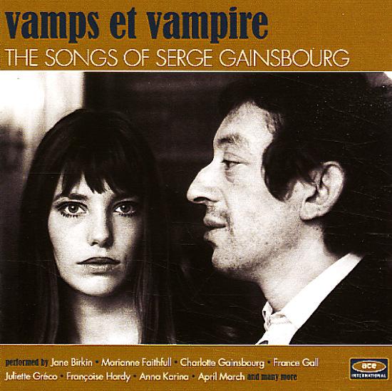 Various Vamps Et Vampire The Songs Of Serge Gainsbourg